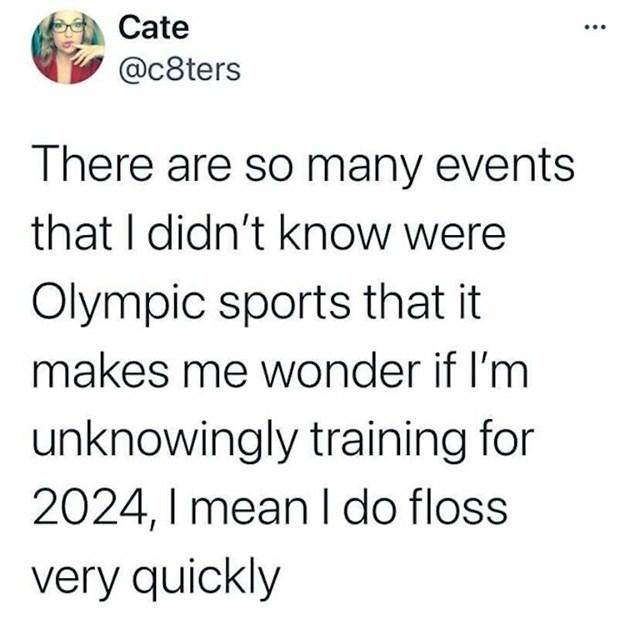 11. Ove godine na Olimpijadi su se našli zaista nezamislivi sportovi, tako da je ovaj Tweet skroz legit 🤣
