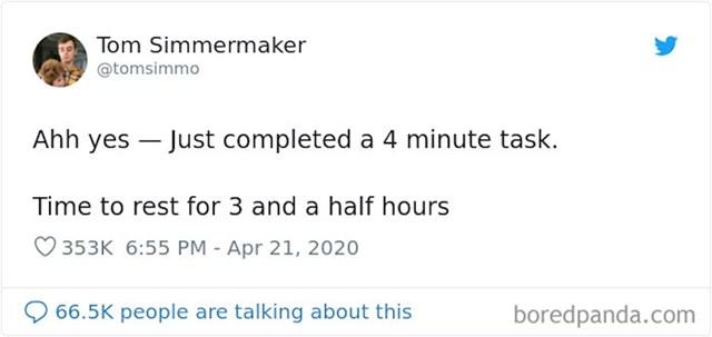 Kada se nagradiš odmorom od 3 sata nakon posla od 4 minute