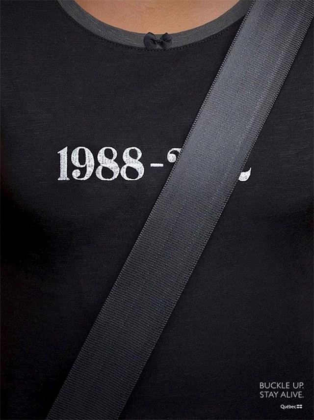 11. Reklama za kampanju kojom se u Kanadi podizala svijest o važnosti korištenja sigurnosnog pojasa u autu