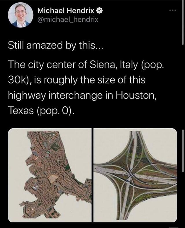 Usporedba- cijela Siena je velika kao jedna petlja autocesta u Houstonu