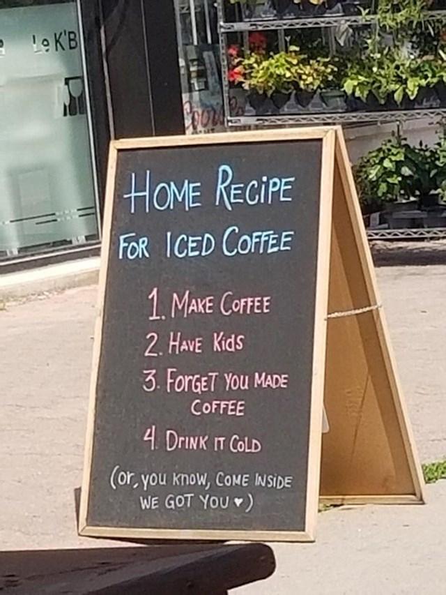"""Domaća ledena kava: skuhaj kavu, pozabavi se djecom, zaboravi da si napravio kavu i dok se sjetiš- hladna je"""""""