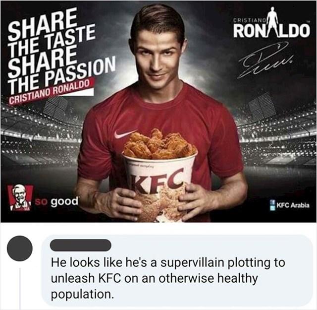 """Cristiano Ronaldo izgleda kao zlikovac koji će, na naciju koja pršti od zdravlja, """"pustiti"""" KFC i uništiti je"""