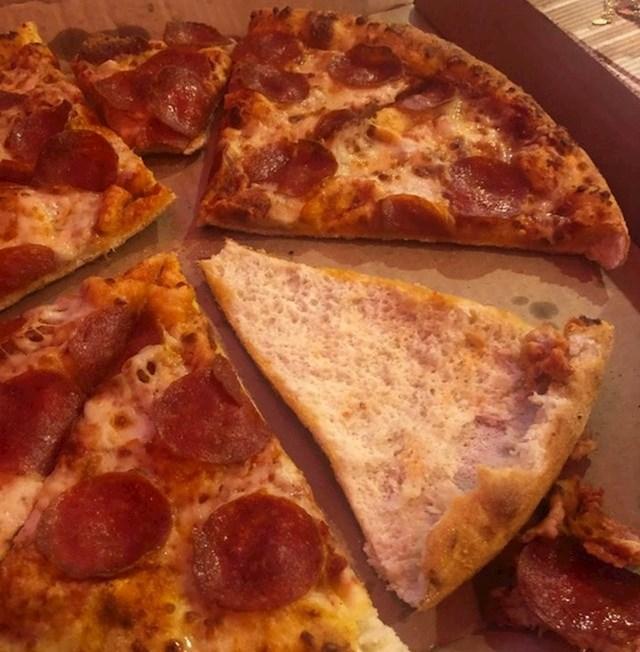 """""""Moja žena pojede samo gornji dio pizze, nakon toga samo vrati ostatak komada u kutiju."""""""