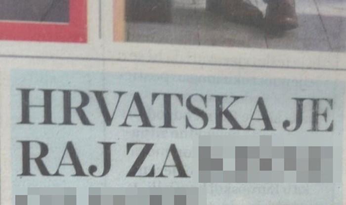 Tko kaže da je u Hrvatskoj sve loše? Možda ćete se nakon ovog naslov osjećati bolje