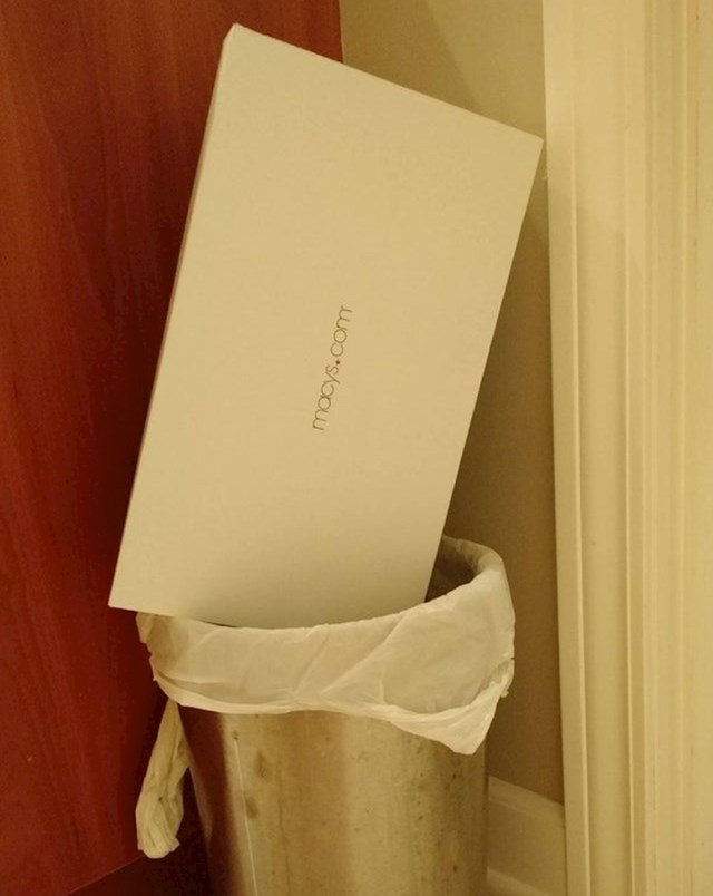 """""""Ovako moja žena baca kutije u smeće."""""""