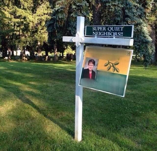 Ovi susjedi su sigurno jako mirni...