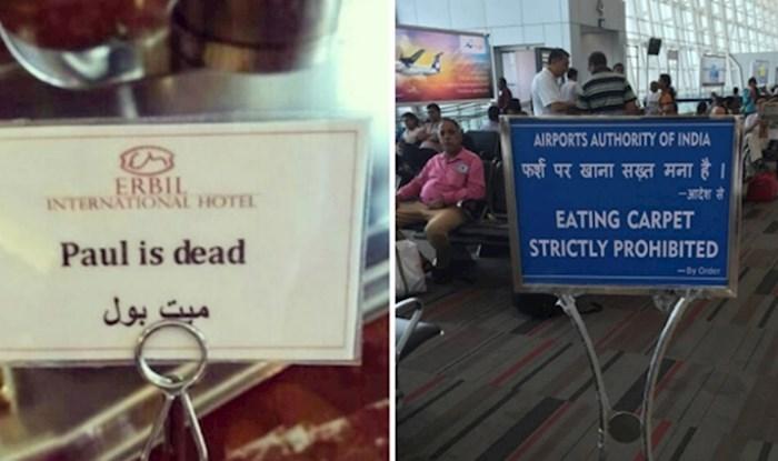 18 smiješnih slučajeva u kojima su ljudi slikali katastrofalno loše prijevode