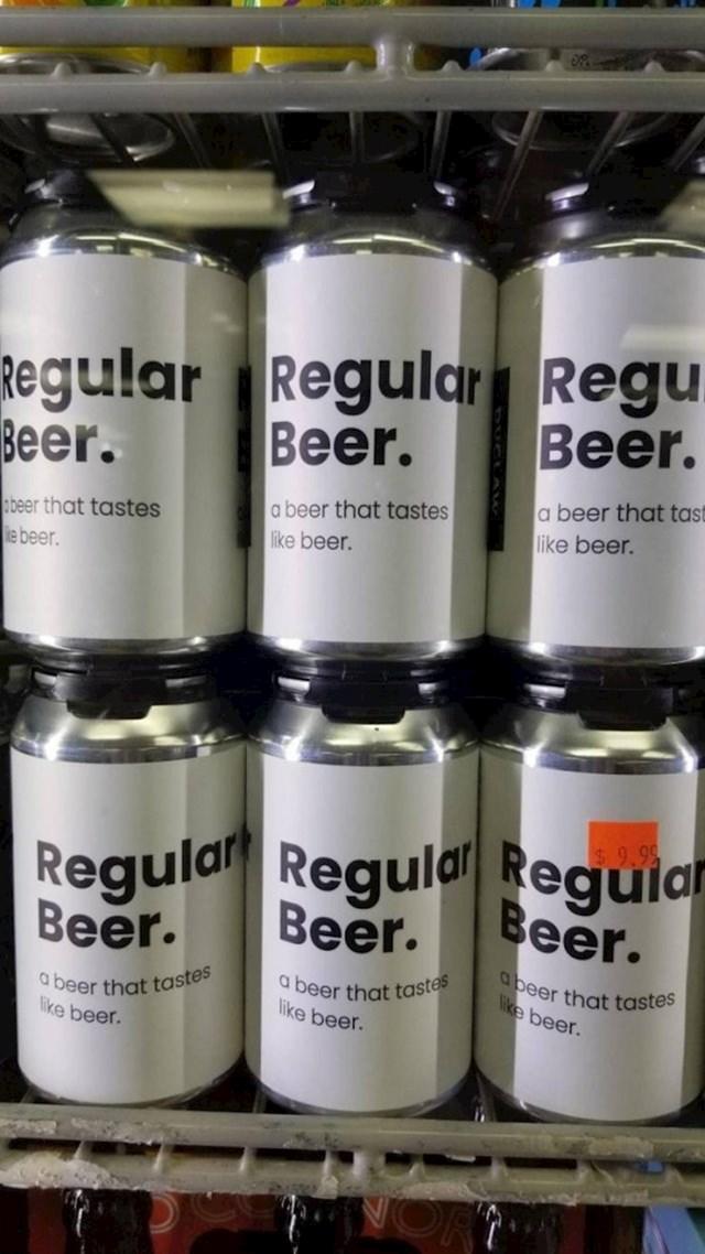 """""""U dućanu sam našao obično pivo s okusom piva. Tako je bar pisalo."""""""