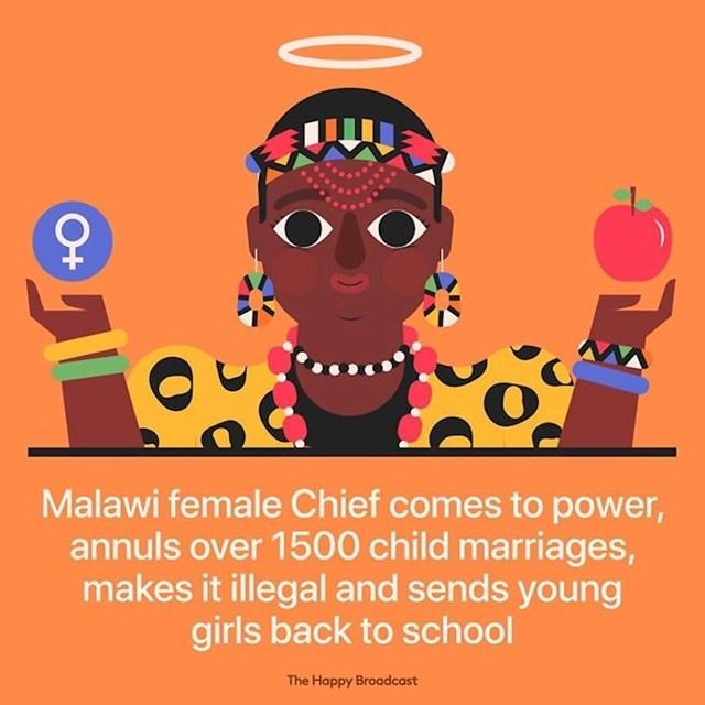 U Malaviju je žena došla na vlast u plemenu, poništila 1500 maloljetnih brakova, zabranila ih i poslala djecu natrag u škole.