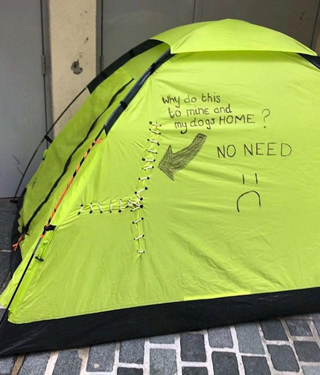 Uništavaju im šatore.