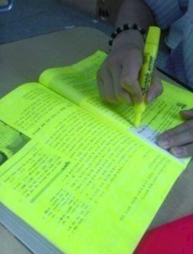 Kad pokušavaš u knjizi označiti samo bitne stvari koje bi se mogle pojaviti u ispitu...