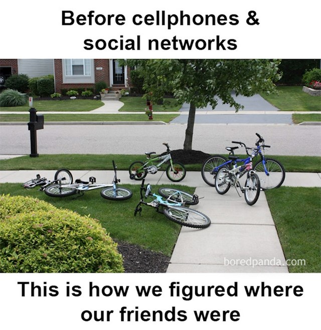 6. Kako smo prije društvenih mreža i mobitela znali gdje su nam prijatelji...