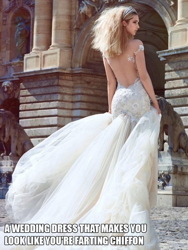 1. Vjenčanica koja izgleda kao da puštate vjetrove od šifona.😂