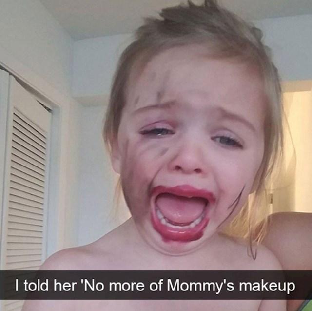 16. Zabranila sam joj da koristi moju šminku.