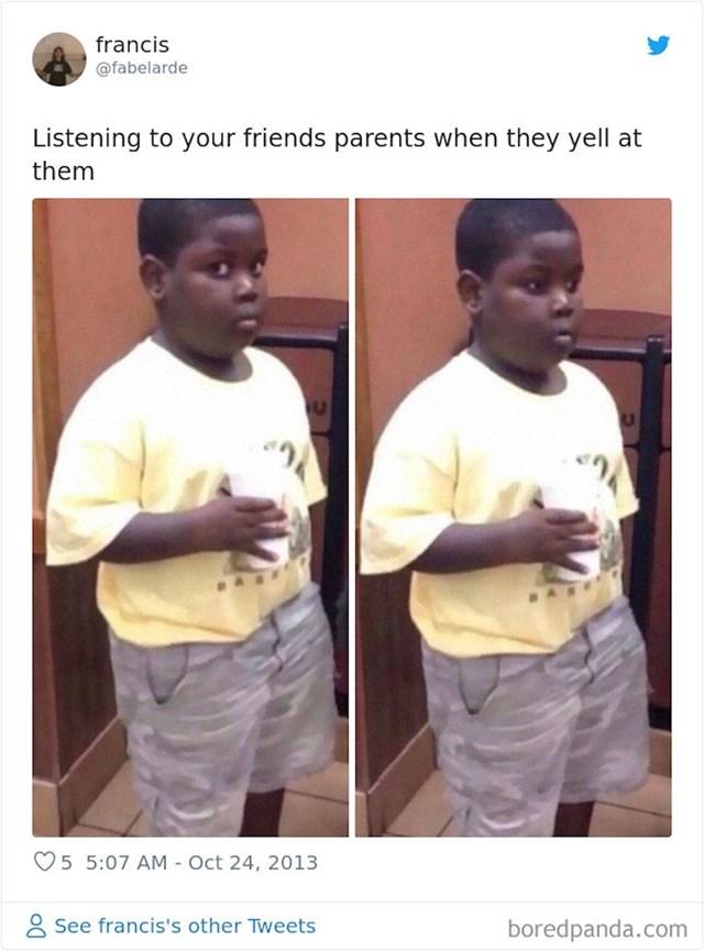 """13. Ono kad slušaš kad se """"starci"""" deru na frenda..."""