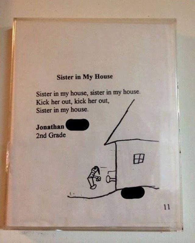 10. Pjesmica koju je brat napisao o sestri, a roditelji ju uokvirili i objesili na zid