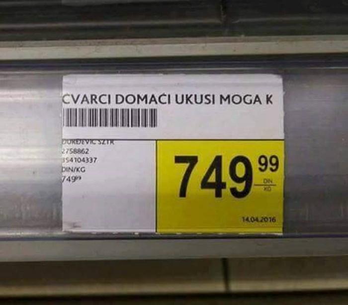 U supermarketu je došlo do urnebesnog nesporazuma, ove čvarke vjeroatno nitko nije htio kupiti