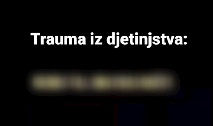 Ljudi na fejsu dijele najveće traume iz djetinjstva: Ova kratka rečenica je apsolutni pobjednik
