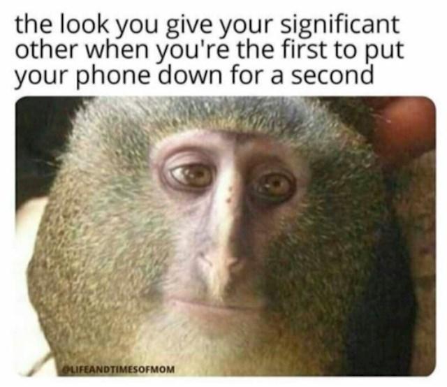 Pogled razočaranja koji uputim mužu kad prva spustim mobitel na sekundu