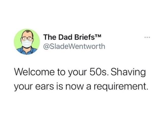 Dobrodošli u pedesete, brijanje ušiju je sada normalna stvar