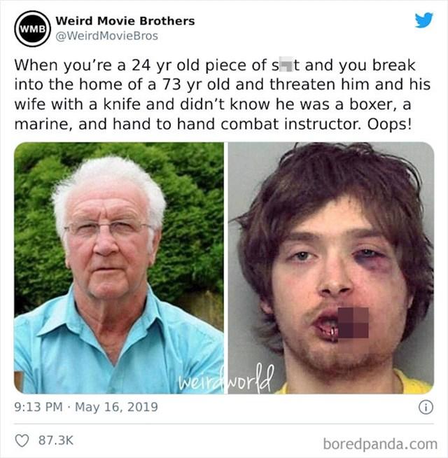 Ovaj mladić je provalio starcu u kuću i prijetio nožem njemu i supruzi. No nije znao da je starac zapravo boksač, marinca i trener borilačkih vještina