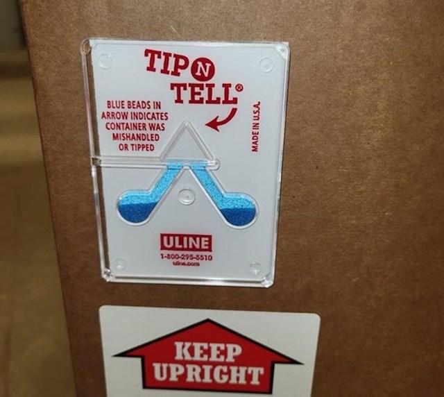Na kutiji se nalazi ovaj komadić po kojem znaš je li ju dostavljač tresao ili nosio naopako