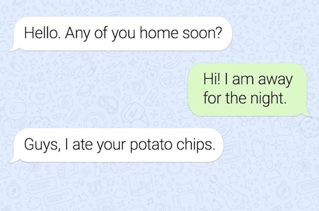 Naš stanodavac nam je ušao u kuću i pojeo čips