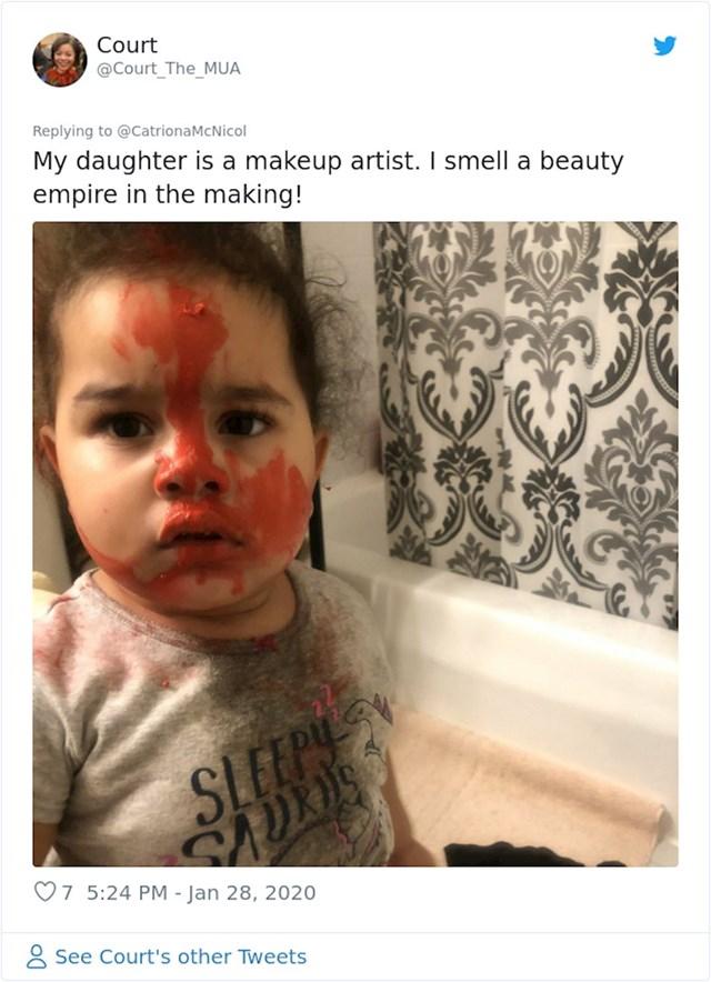 """""""Moja kćer je make up artistica. Imam osjećaj da će izgraditi make up carstvo!"""""""