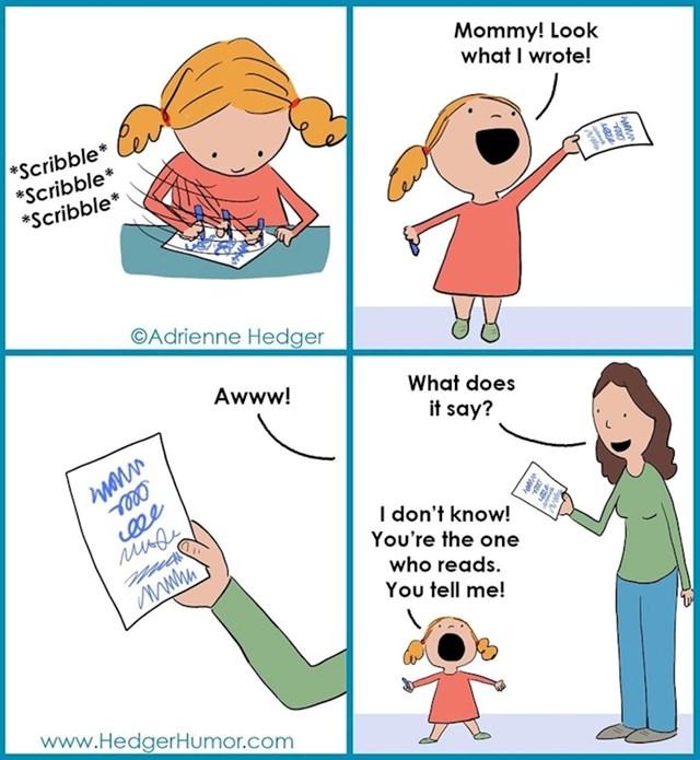 Što si napisala? Ne znam čitati, pročitaj ti!