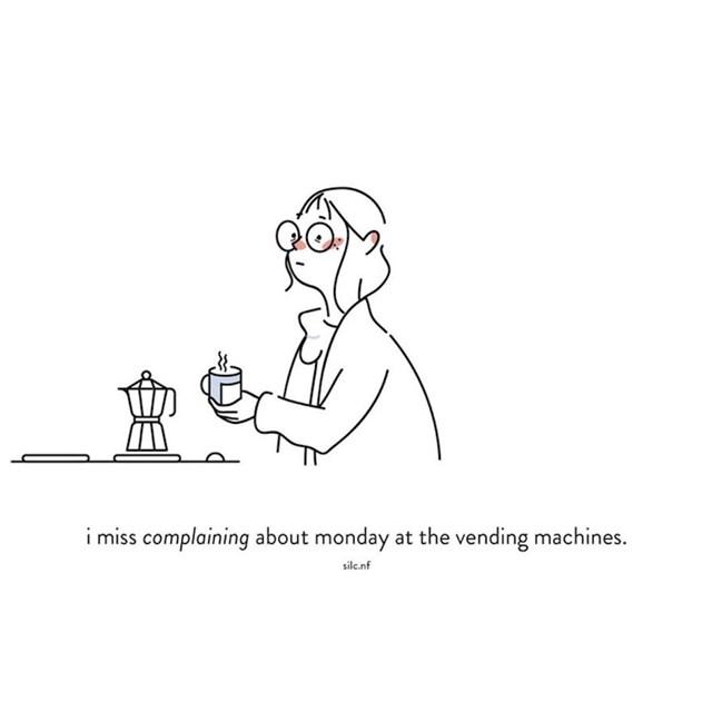 Nedostaje mi žaliti se jer je ponedjeljak i automati za kavu...