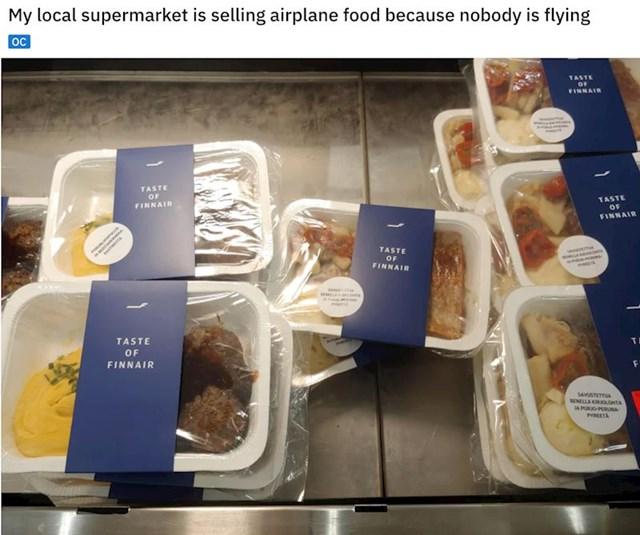 """""""Moj lokalni dućan prodaje avionsku hranu jer nitko ne putuje"""""""