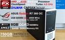 AMD FX-6100 (4.0 GHz), ASUS R7 360 (2GB), 8GB DDR3, 750GB HDD + Win 10
